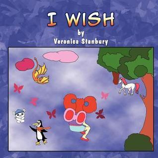 I Wish  by  Veronica Stanbury