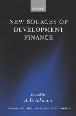 New Sources of Development Finance A.B. Atkinson