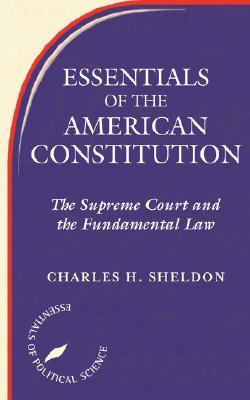 Essentials Of The American Constitution  by  Stephen L Wasby