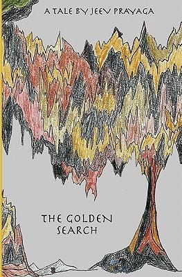The Golden Search  by  Jeev Prayaga