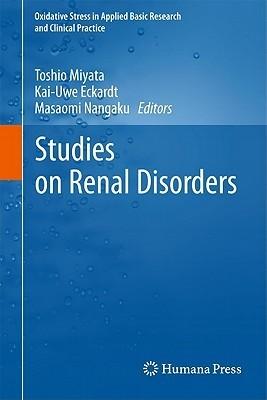 Studies On Renal Disorders Toshio Miyata