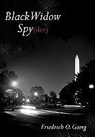 Black Widow Spy  by  Friedrich O. Georg