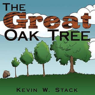 The Great Oak Tree  by  Kevin W. Stack