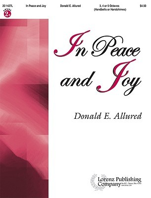 In Peace and Joy Donald E. Allured