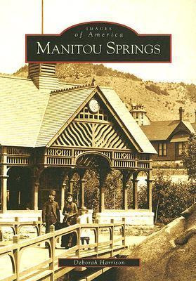 Manitou Springs  by  Deborah  Harrison