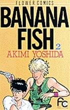 Banana Fish 2  by  Akimi Yoshida