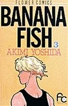 Banana Fish 3  by  Akimi Yoshida