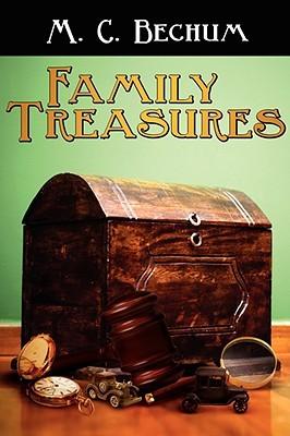 Family Treasures M. C. Bechum