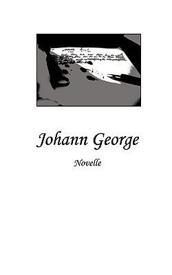Johann George  by  Cornelius Radtke