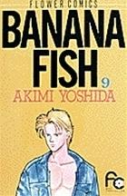 Banana Fish 9  by  Akimi Yoshida