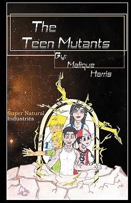 The Teen Mutants Malique Harris