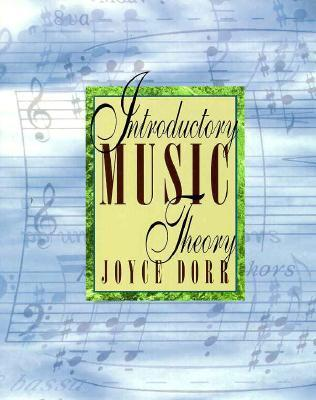 Introductory Music Theory Joyce R. Dorr