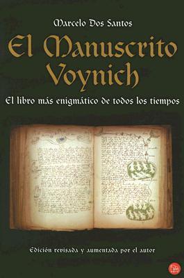 El Manuscrito Voynich/ the Voynich Manuscript  by  Marcelo Dos Santos