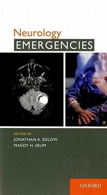 Neurology Emergencies Magdy H. Selim