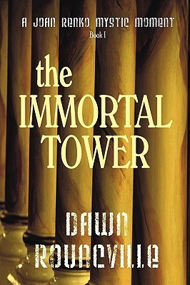 The Immortal Tower Dawn Rouncville