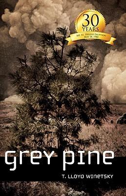 Grey Pine Terry Lloyd Winetsky