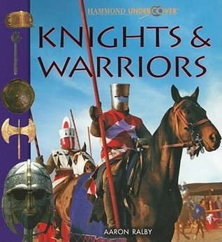 Undercover Knights and Warriors  by  Hammond World Atlas Corporation