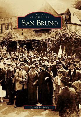 San Bruno Darold Fredricks