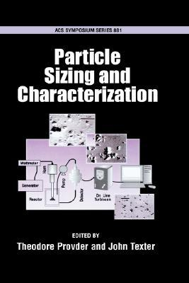 Particle Sizing and Characterization Acsss 881  by  Theodore Provder