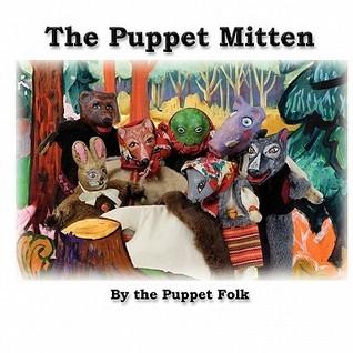 The Puppet Mitten Puppet Folk