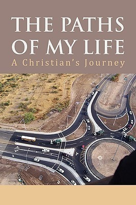 The Paths of My Life Martin L. Dornan