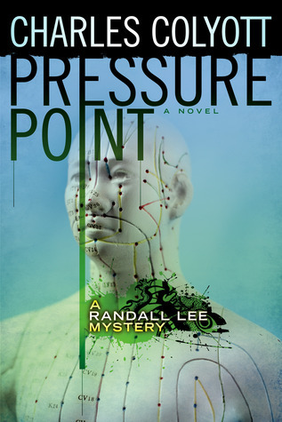 Pressure Point (The Randall Lee Mysteries #2)  by  Charles Colyott