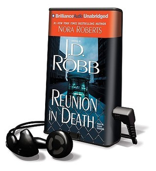 Reunion in Death [With Headphones]  by  J.D. Robb