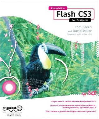 Foundation Flash CS3 for Designers Tom Green