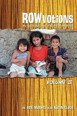 Rowvotions Volume IX: The Devotional Book of Rivers of the World  by  Ben Mathes