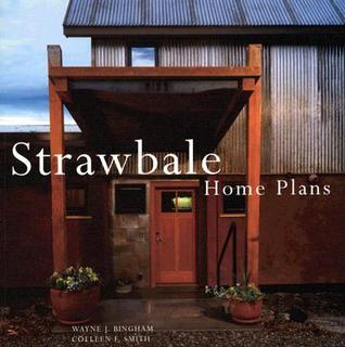 Strawbale Home Plans  by  Wayne Bingham