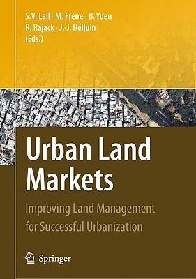 Urban Land Use and Land Markets Robin Rajack