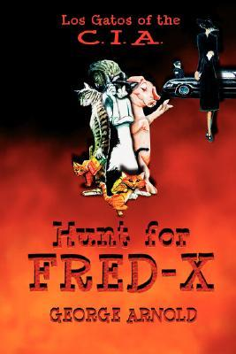 Hunt for Fredx  by  George, Arnold