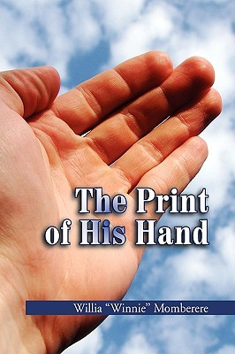 The Print of His Hand  by  Willia Winnie Momberere