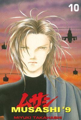 Musashi #9: Volume 10  by  Miyuki Takahashi