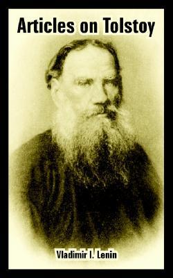 Articles on Tolstoy Vladimir Ilich Lenin