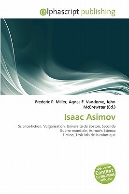 Isaac Asimov  by  Frederic P.  Miller