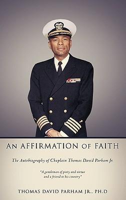 An Affirmation of Faith Thomas David Parham Jr.