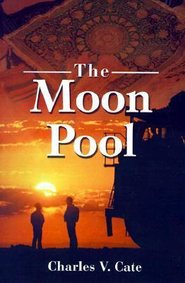 The Moon Pool  by  Charles Cate