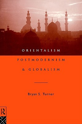 Marx and the End of Orientalism Bryan S. Turner