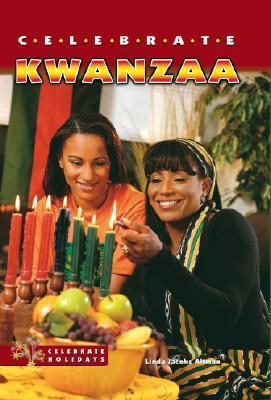 Celebrate Kwanzaa  by  Linda Altman