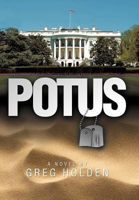 Potus  by  Greg Holden