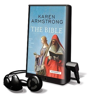 Bible: A Biography [With Earbuds]  by  Karen Armstrong