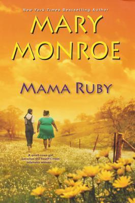 Mama Ruby Mary Monroe