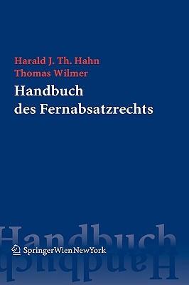 Handbuch Des Fernabsatzrechts Harald J. Th. Hahn
