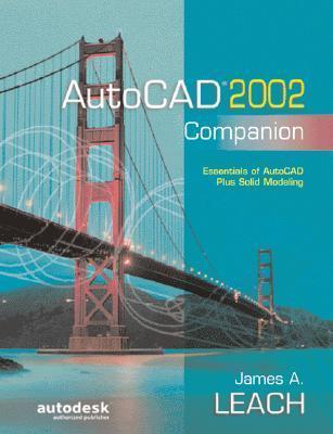 AutoCAD 2002 Companion  by  James A. Leach