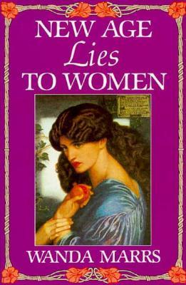 New Age Lies to Women Wanda Marrs