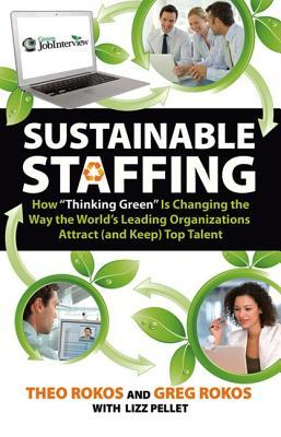 Sustainable Staffing  by  Theo Rokos