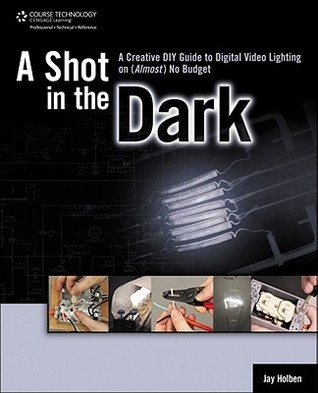 A Shot In The Dark  by  Jay Holben