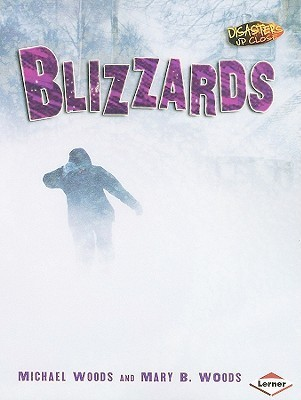 Blizzards  by  Michael Woods