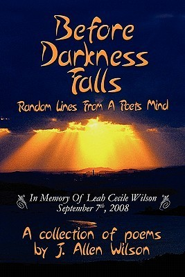 Before Darkness Falls  by  J. Allen Wilson